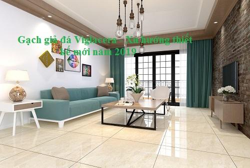 Gạch giả đá Viglacera- Xu hướng thiết kế mới năm 2019