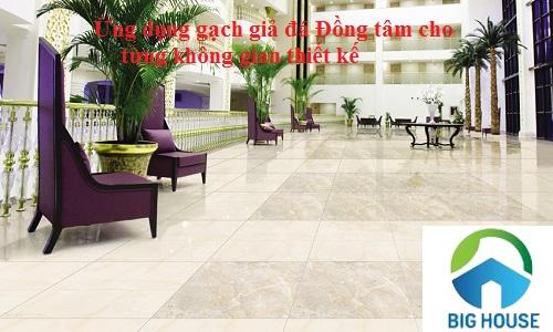 Ứng dụng gạch giả đá Đồng Tâm phù hợp cho từng không gian thiết kế